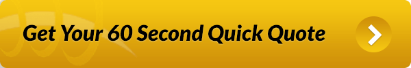 Get Your 60 Second Quick Quote